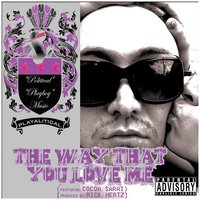 The Way That You Love Me - Single — Playalitical
