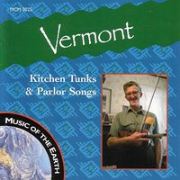 Vermont: Kitchen Tunks & Parlor Songs — сборник