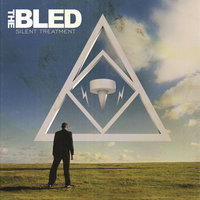 Silent Treatment — The Bled