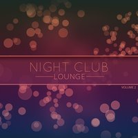 Night Club Lounge, Vol. 2 — сборник