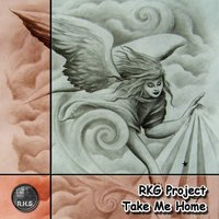 Take Me Home — RKG Project