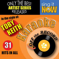 Toby Keith's 31 Greatest Hits — Off the Record Karaoke
