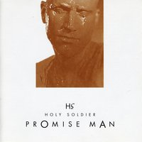 Promise Man — Holy Soldier