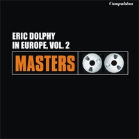 In Europe, Vol. 2 — Eric Dolphy