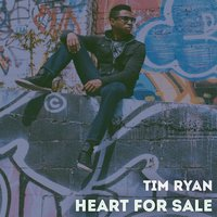 Heart for Sale — Tim Ryan