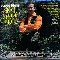 Steel Guitar Country — Buddy Merrill