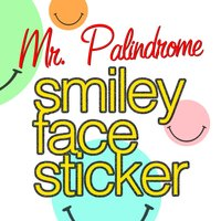 Smiley Face Sticker — Mr. Palindrome