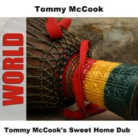 Tommy McCook's Sweet Home Dub — Tommy McCook