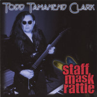 Staff, Mask, Rattle — Todd Tamanend Clark