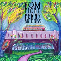 Penny Bridges — Tom Ficke