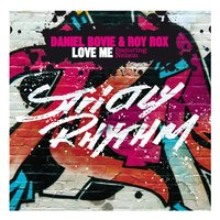 Love Me — Daniel Bovie, Roy Rox, Nelson