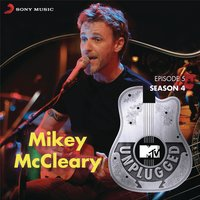 MTV Unplugged Season 4: Mikey McCleary — Mikey McCleary