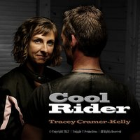 Cool Rider — Tracey Cramer-Kelly