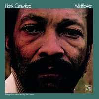 Wildflower — Hank Crawford
