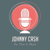 The Man in Black — Johnny Cash