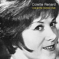 Live at Club Domino — Colette Renard