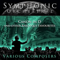 Symphonic Orchestral - Cannon in D and other Baroque Favorites — The German Bach Soloists, Helmut Winscherman, Albert Oesterle, Max Pommer, Albert Oesterle, Wolfgang Basch, Helmut Winscherman and the German Bach Soloists, Max Pommer, Wolfgang Basch