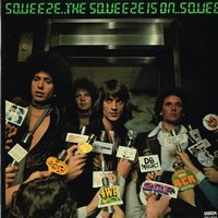 The Squeeze Is On — Squeeze