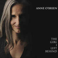 The Girl I Left Behind — Anne O'Brien