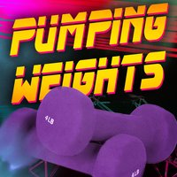 Pumping Weights (Super High Energy Cardio Tracks & Motivation) — Workout Buddy