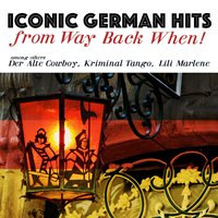 Iconic German Hits from Way Back When! — сборник