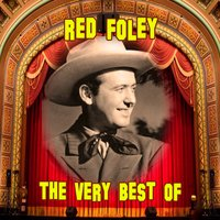 The Very Best Of — Red Foley