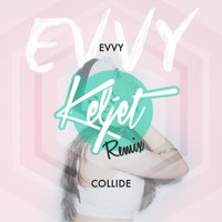 Collide — Evvy