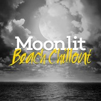 Moonlit Beach Chillout — Chillout Beach Club