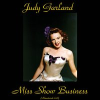 Miss Show Business — Judy Garland