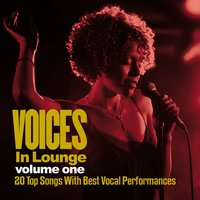 Voices in Lounge, Vol. 1 — сборник