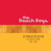 U.S. Singles Collection: The Capitol Years 1962 - 1965 — The Beach Boys