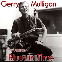 Blues in Time — Paul Desmond, Gerry Mulligan