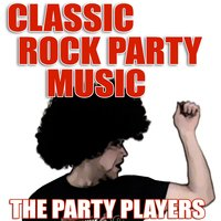 Classic Rock Party Music — The Party Players