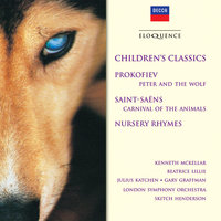Children's Classics — London Symphony Orchestra, Julius Katchen, Kenneth McKellar, Gary Graffman, Beatrice Lillie, Skitch Henderson