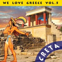 We Love Greece, Vol. 5: Creta — сборник