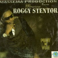 Point de vue — Roggy Stentor