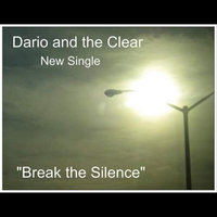 Break the Silence — Dario and the Clear