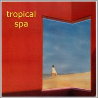 Tropical Spa — сборник