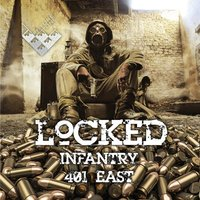 Infantry / 401 East — Locked