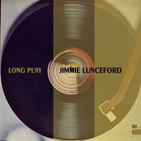 Long Play — Jimmy Lunceford