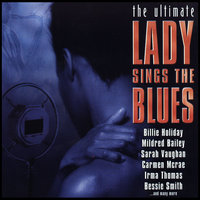 The Ultimate Lady Sings the Blues — Billie Holiday