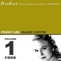 Black Coffee — Peggy Lee