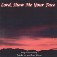 Lord Show Me Your Face — Rama And Rajalaxmi Malone