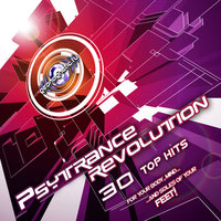 PsyTrance Revolution (30 Top Hits for your Body mind & soles of Your Feet) — 01-N