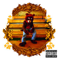 The College Dropout — Kanye West