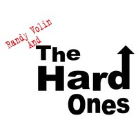 Detroit Thang — Randy Volin and the Hard Ones