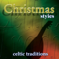 Christmas  - Celtic Traditions — The Columba Minstrels