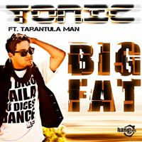 Big Fat — Tonic