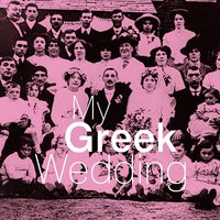 My Greek Wedding — сборник