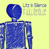 It Will Be Blue — Silence, Litz, Litz & Silence
